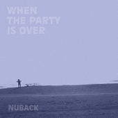 NUBACK / WHEN THE PARTY IS OVER